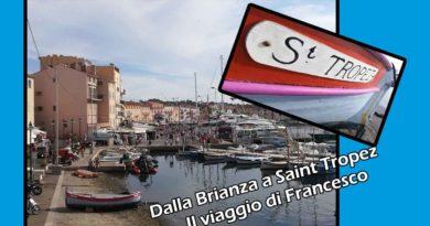 Dalla Brianza a Saint Tropez