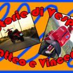 Storie di Vespa - Matteo e Vincenzo