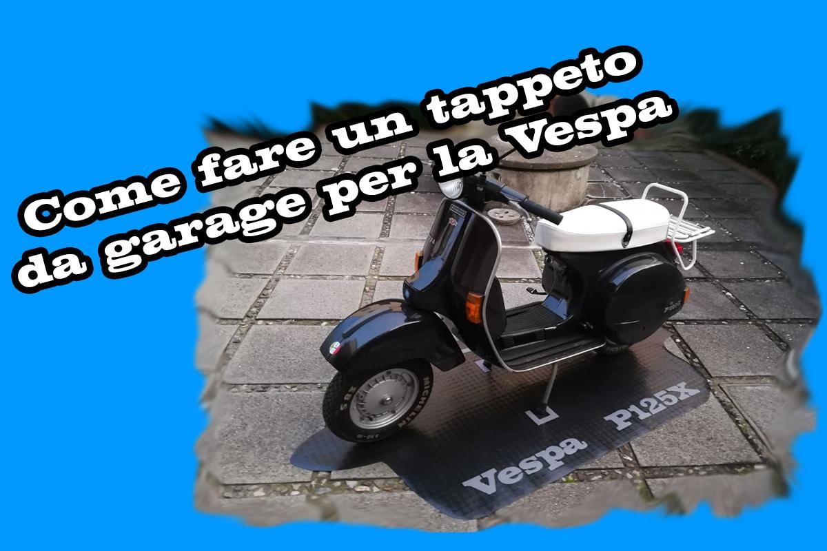 Tappeto da garage per la Vespa
