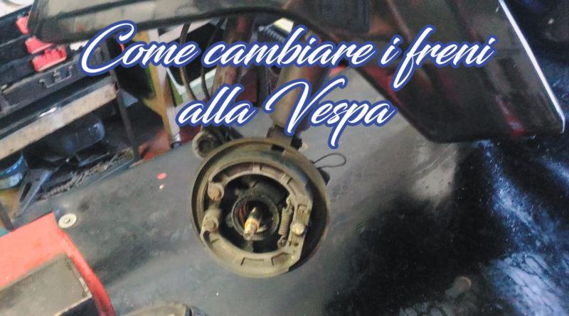 Come cambiare freni alla Vespa