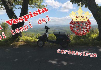 Il Vespista ai tempi del coronavirus